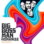 "Big Boss Man ""Humanize"" (2001)"