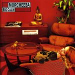 "Morcheeba ""Big Calm"" (1998)"