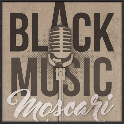 Black Music Moscari